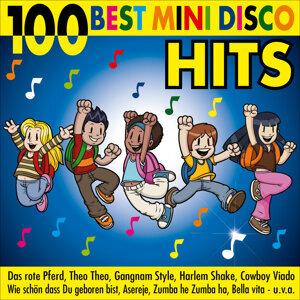 The 100 Best Mini Disco Hits - Cowboy Viado-Hey Baby-The Hokey Cokey-We No Speak Americano-The Ketchup Song (Asereje) - Dragostea Din Tei-Hands Up-La Bomba-Livin' La Vida Loca-Happy Birthday-Gangnam Style-Zumba He Zumba Ha-Danza Kuduro