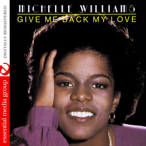 Give Me Back My Love (Digitally Remastered)
