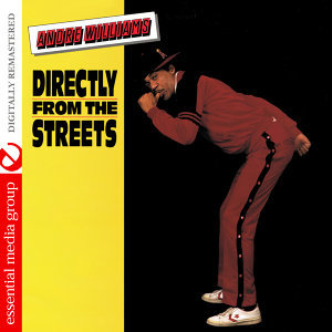 Directly from the Streets (Digitally Remastered)