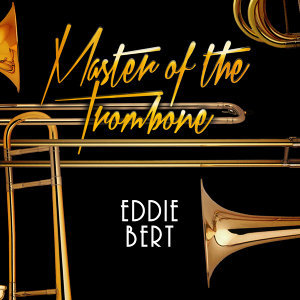 The Master of the Trombone