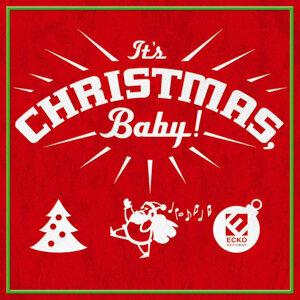 It's Christmas, Baby!