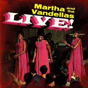 Martha and the Vandellas Live