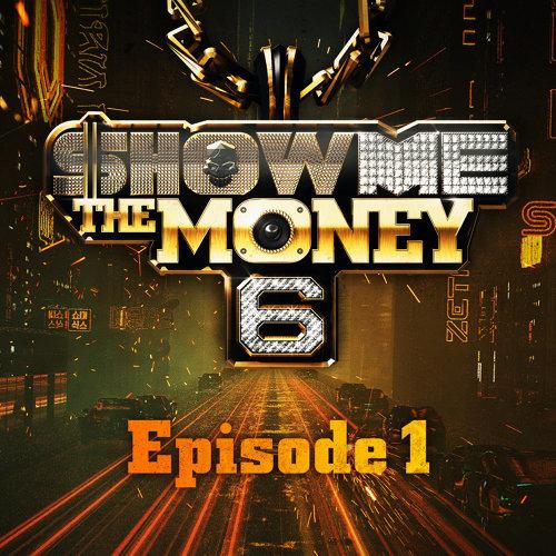 Show Me the Money 6 Episode 1
