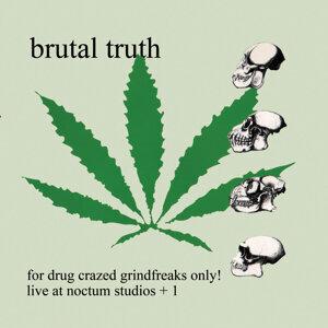 For Drug Crazed Grindfreaks Only!