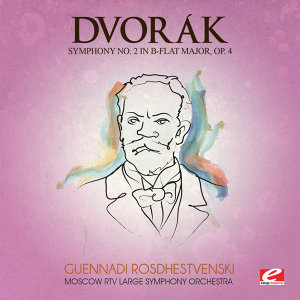Dvorák: Symphony No. 2 in B-Flat Major, Op. 4, B. 12 (Digitally Remastered)