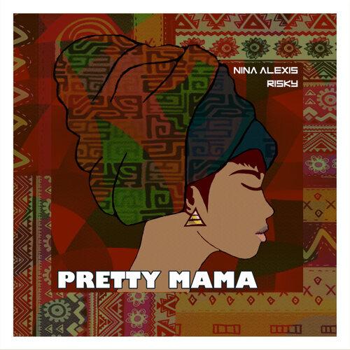 Pretty Mama