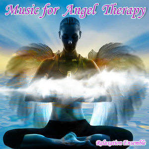 Music for Angel Therapy