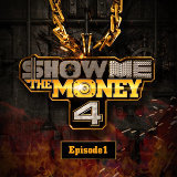 Show Me the Money 4 Episode 1
