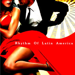 Rhythm Of Latin America