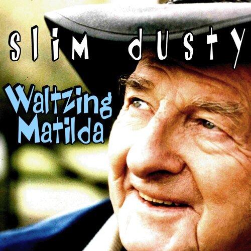 Slim Dusty-Waltzing Matilda