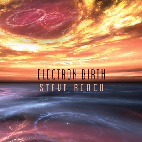 Electron Birth
