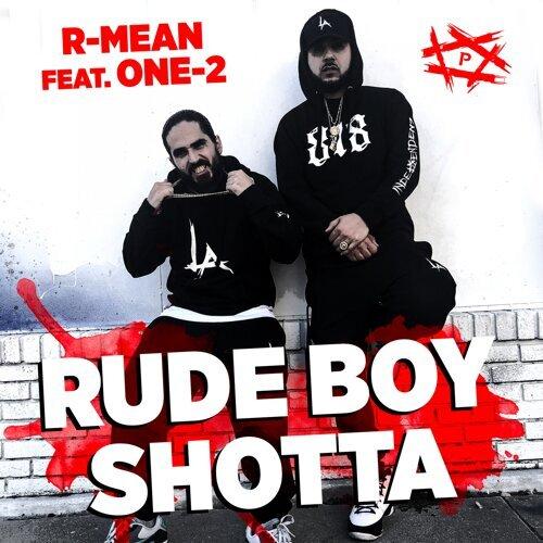 Rude Boy Shotta (feat. One-2)
