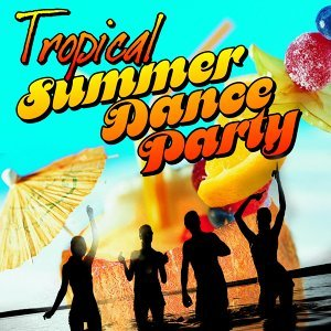 Tropical Summer Dance Party