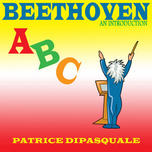 Beethoven ABC, An Introduction
