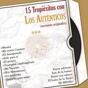 15 Tropiéxitos Con los Auténticos (Versiones Originales)
