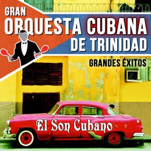 Orquesta Cubana de Trinidad, Grandes Éxitos. El Son Cubano