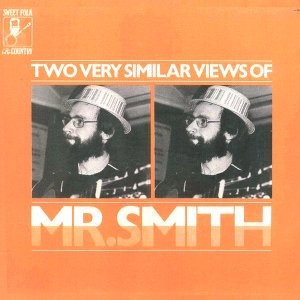 Two Very Similar Views Of Mr. Smith