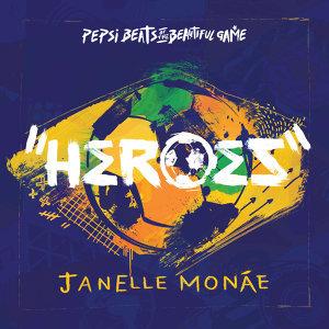 Heroes - Pepsi Beats Of The Beautiful Game