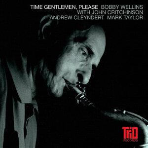 Time Gentlemen, Please
