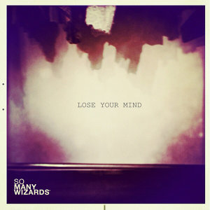 Lose Your Mind Single