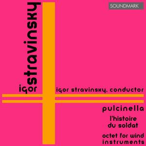 Stravinsky: Pulcinella, L'Histoire du Soldat, Octet for Wind Instruments