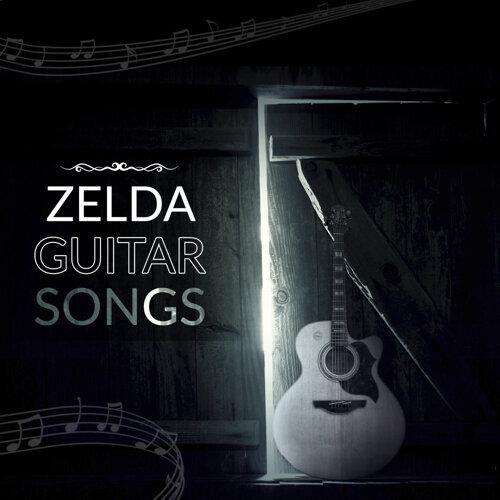 Zelda Guitar Songs - Acoustic Guitar Versions