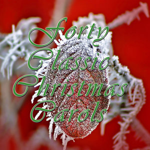 40 Classic Christmas Carols