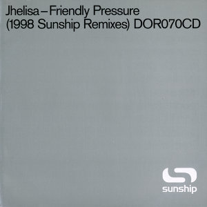 Friendly Pressure (Sunship Remixes)