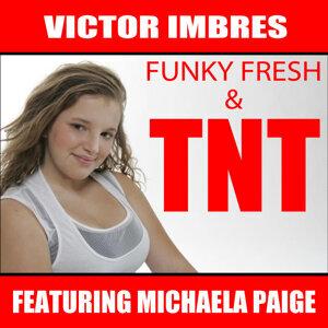 Funky Fresh & TNT