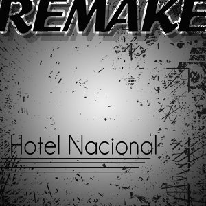 Hotel Nacional (Gloria Estefan Remake)
