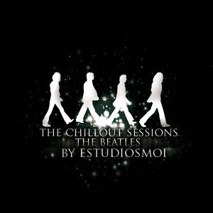 The Chillout Sessions: A Tribute to The Beatles