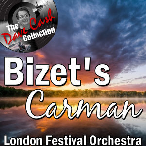 Bizet's Carman - [The Dave Cash Collection]