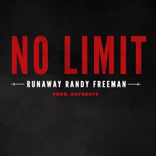 RunAway Randy Freeman - No Lim...