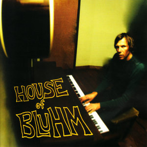 House of Bluhm