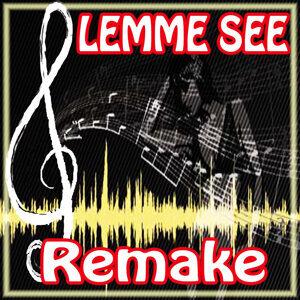 Lemme See (Usher feat. Rick Ross Remake)