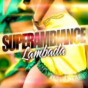 Super Ambiance Lambada