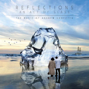 Reflections-An Act of Glass