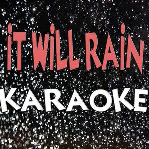 It Will Rain (Karaoke)