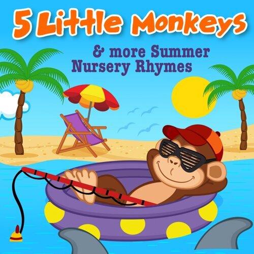 5 Little Monkeys More Summer Nursery Rhymes