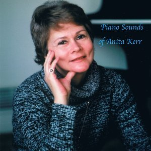 Piano Sounds of Anita Kerr