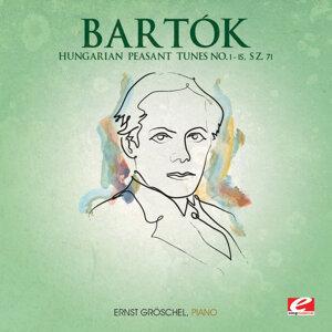 Bartók: Hungarian Peasant Tunes No. 1 - 15, Sz. 71 (Digitally Remastered)