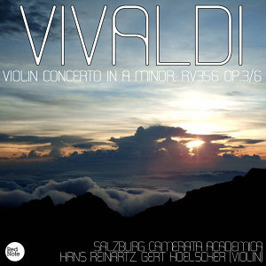 Vivaldi: Violin Concerto in A minor, RV356 Op.3/6