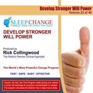 Develop Stronger Willpower