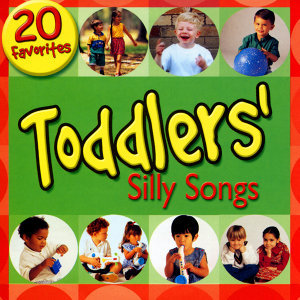 Toddlers Silly Songs