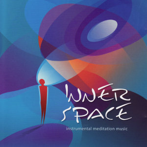 Inner Space: Meditation Music for Healing the Self - Silently