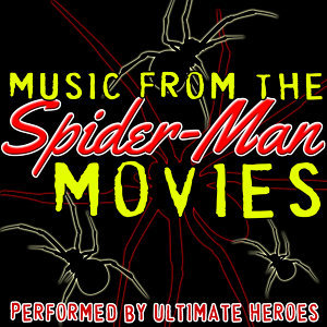 Music from the Spider-Man Movies