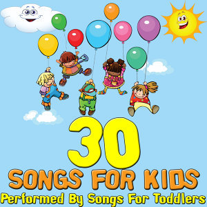 30 Songs For Kids
