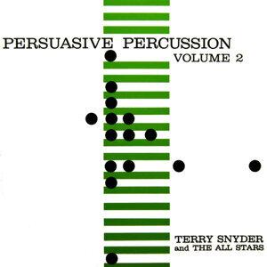 Persuasive Percussion Volume 2