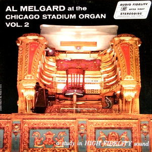 At The Chicago Stadium Organ - Vol 2