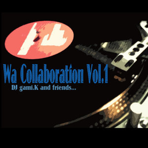 Wa Collaboration Vol,1